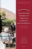 Travelling Models in African Conflict Management.